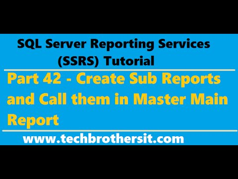 SSRS Tutorial 42 - Create Sub Reports and Call them in Master Main Report