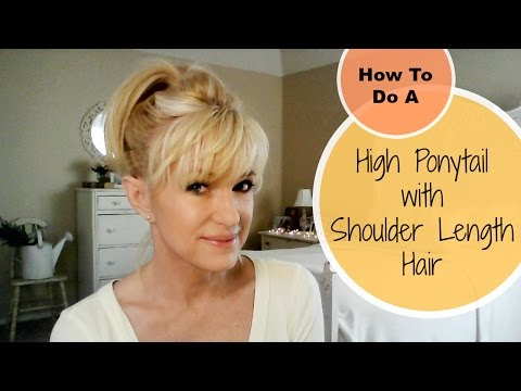 How To Do A High Ponytail With Shoulder Length Hair!