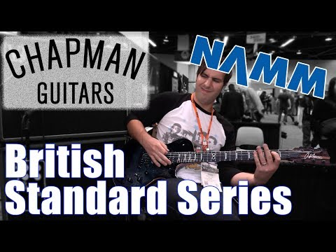 Winter NAMM 2018: Chapman Guitars British Standard Series feat. FrogLeapStudios Cameo