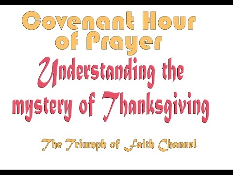 Covenant Hour of Prayer  December 27,  2016 Live STREAM