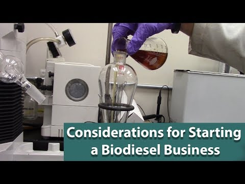 Considerations for Starting a Biodiesel Business