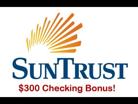 Suntrust Bank Signature Checking Review: $300 Bonus