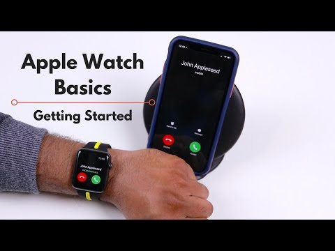 Apple Watch Basics: Getting Started - Basic Operations, Phone Calls, Messages and More!