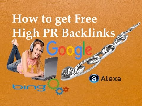 How to get free High PR Backlinks: How to get more backlinks very fast