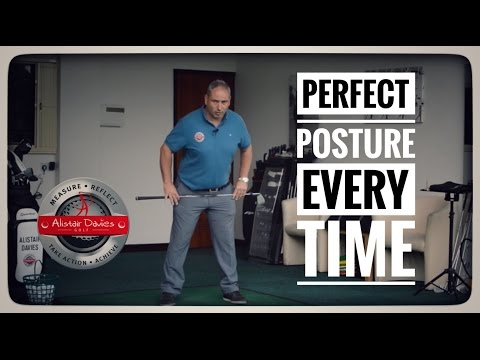 How To Create Perfect Posture Every Time