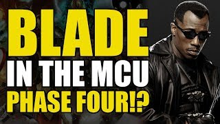 BLADE IN THE MCU PHASE 4!!!!!