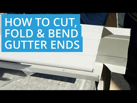 How to Fold and Bend a Gutter End