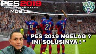 🔴 Cara Agar PES 2019 Mobile Tidak LAG dan HD (Config