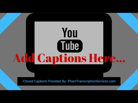 Add Closed Captions | Transcripts to YouTube videos - Updated Video Tutorial