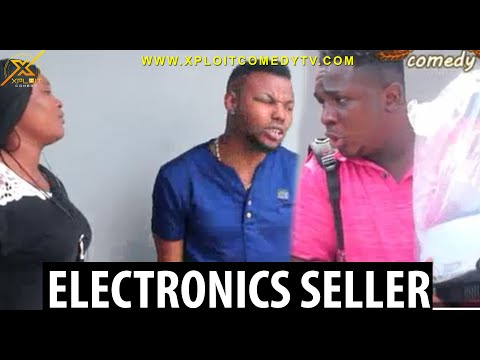 Skit : Xploit Comedy - The Electronics Seller