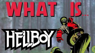 What Is... Hellboy Vol. 1 Seed of Destruction