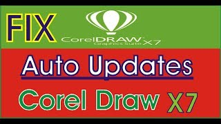 Disable Auto Update / Firewall block for Corel Draw X7