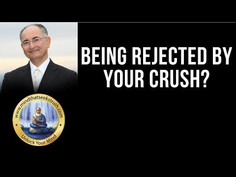 How to deal with being rejected by your crush.