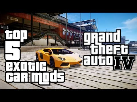 GTA IV // Top 5 Exotic Car Mods