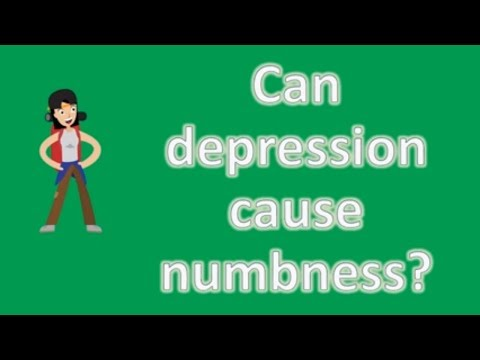Can depression cause numbness ?  Health NEWS