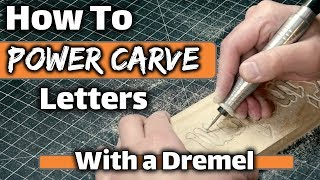 How To Relief Carve Letters   Power Carving/Wood Carving Tutorials