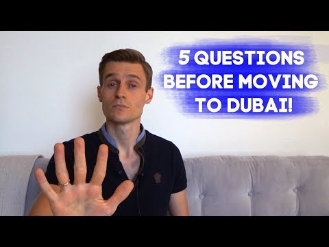 Job in Dubai and UAE: 5 questions before moving to Dubai!