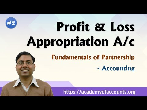 #2 Fundamentals of Partnership ~ Profit & Loss Appropriation A/c (For 12th Class)