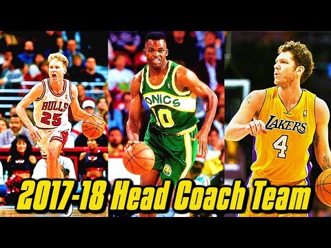 Making An NBA Team Out Of ONLY Head Coaches From The 2017-18 Season