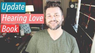 Update: Hearing Love Book