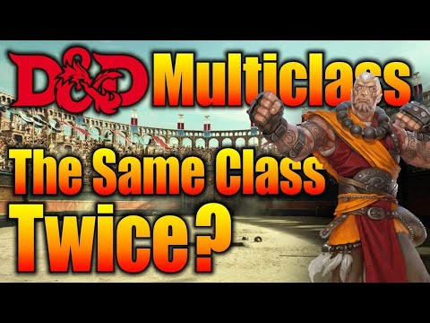 How to Multi-Class into the Same Character Class D&D Discussions