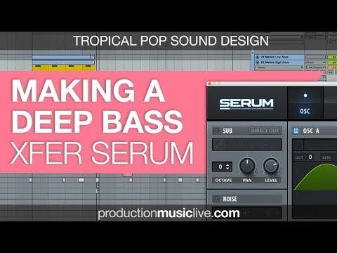 Deep Bass Serum - How to Make a Tropical Pop FM Bass