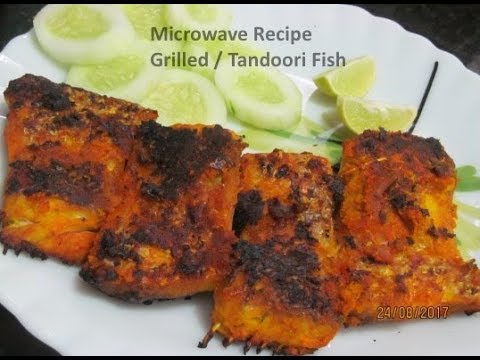 Grilled Fish / Fish Tandoori in LG charcoal Microwave Oven