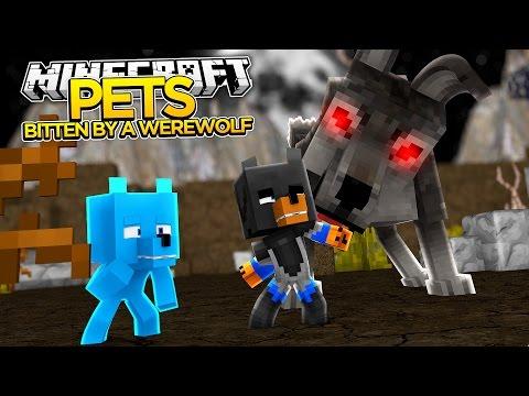 Minecraft PETS - BITTEN BY A WEREWOLF!!!