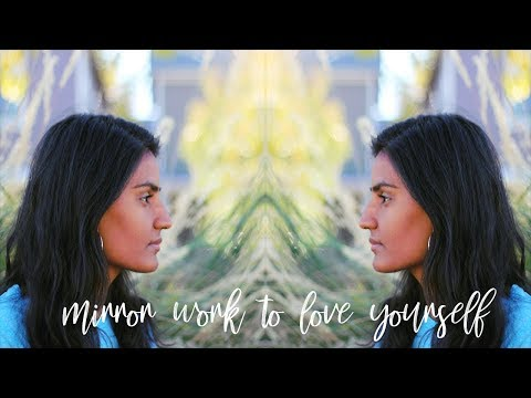 Using Mirror Work to Love Yourself