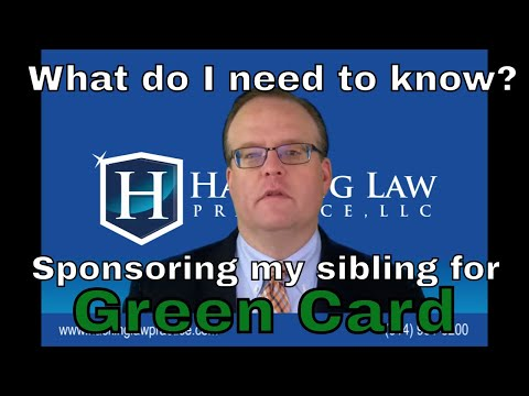 What do I need to know about sponsoring my brother or sister for a green card?