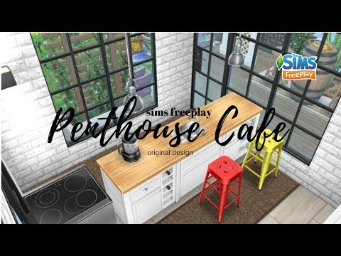 THE SIMS FREEPLAY : PENTHOUSE CAFE [ Original Design ] - City living Update 2017