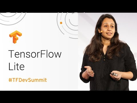 TensorFlow Lite (TensorFlow Dev Summit 2018)