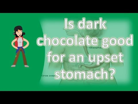 Is dark chocolate good for an upset stomach ? | Health FAQs