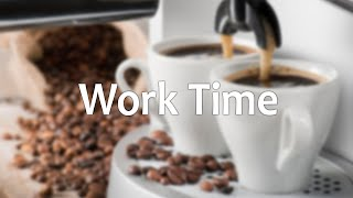 Coffee Work: Easy Listening Bossa Jazz Music - Positive Morning Music to Chill, Relax
