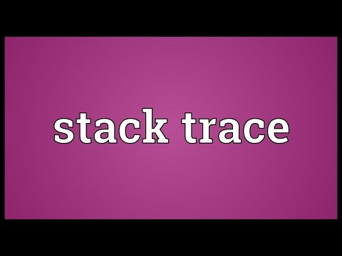 Stack trace Meaning
