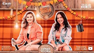 LIVE Luna e Vitória #ArraiaNaTora | As Melhores Músicas do Sertanejo 2020