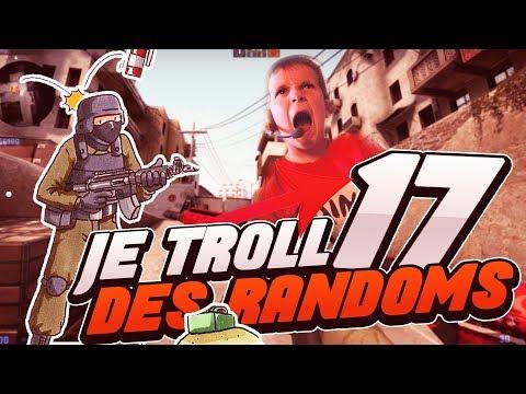 JE TROLL DES RANDOMS #17 (CS:GO FR)