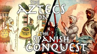 Aztec Perspective on the Conquest of Mexico // 16th cent. Florentine Codex // Primary Source