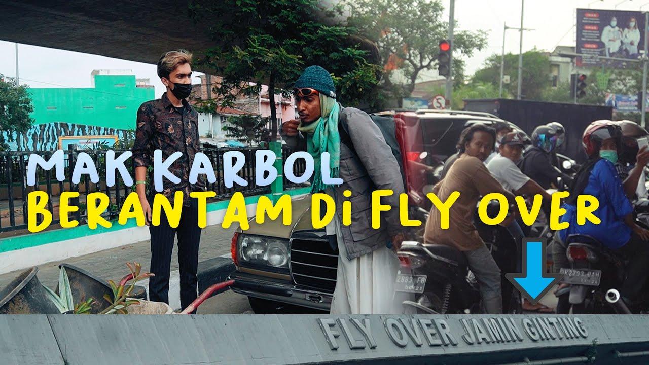 MAK KARBOL BERANTAM DI FLAY OVER JAMIN GINTING!!! SIMPANG POS!! #karbol #karbolgilak