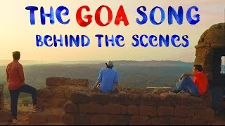 EIC: The Goa Song - Behind The Scenes
