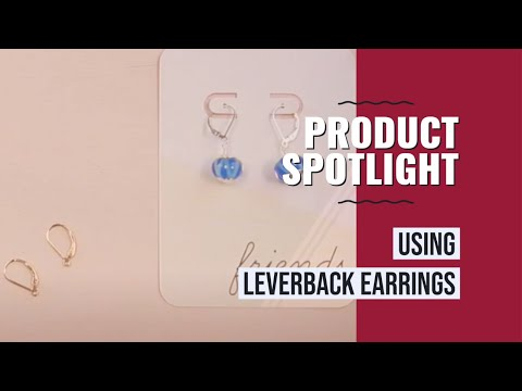 How to Use Leverback Earrings