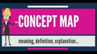 What is CONCEPT MAP? What does CONCEPT MAP mean? CONCEPT MAP meaning, definition & explanation