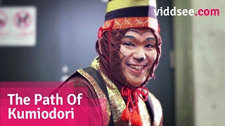 The Path of Kumiodori - A Monkey Lured Him To Stage, It Taught Him To Love Dance // Viddsee.com