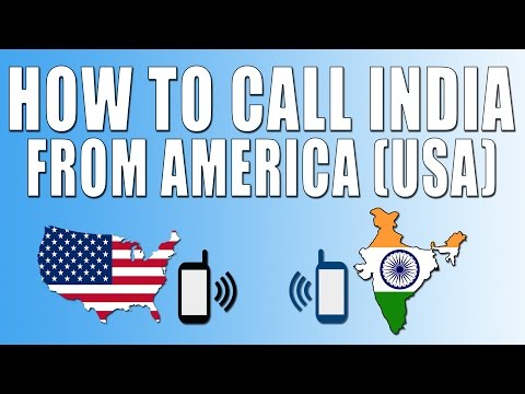 How To Call India From America (USA)