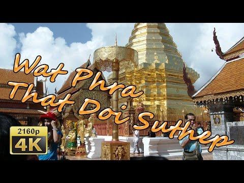 Chiang Mai, Wat Phra That Doi Suthep - Thailand 4K Travel Channel