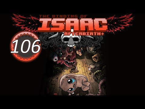 The Binding of Isaac: Afterbirth+ - THE QUICK AND THE DEAD
