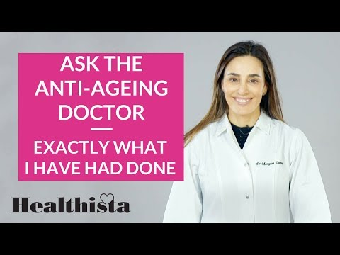 Exactly what this doctor has had done herself | Ask the anti-ageing doctor