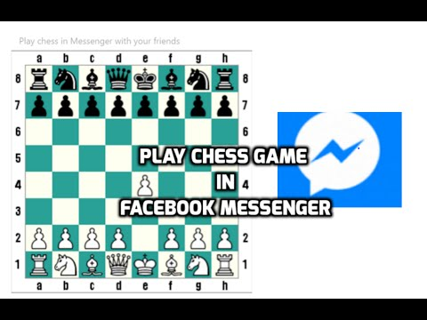 Play Chess Game in Facebook Messenger