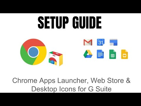 Chrome Apps Launcher, Web Store & Desktop Icons