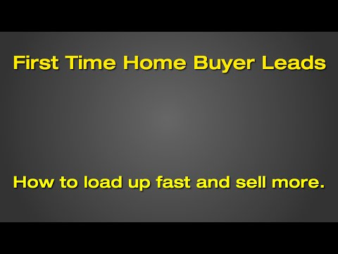 How to Get More First Time Home Buyer Leads